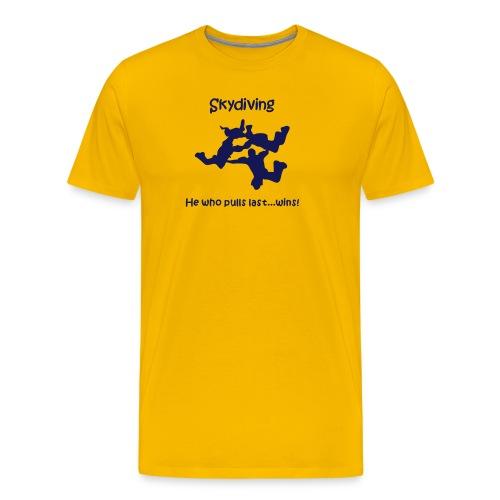 Skydiving He Who Pulls Last...Wins - Men's Premium T-Shirt