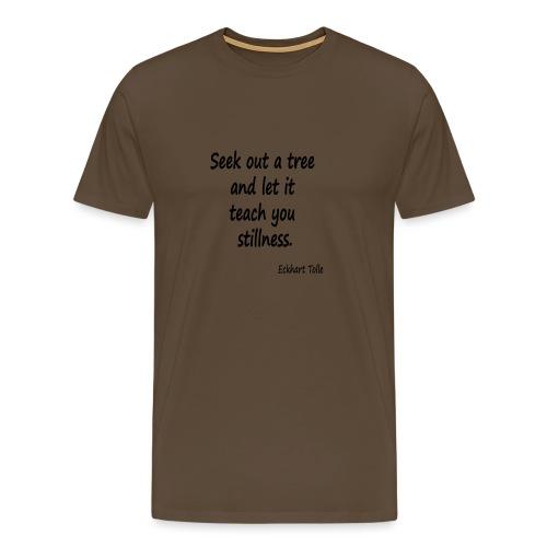 Tree for Stillness - Men's Premium T-Shirt