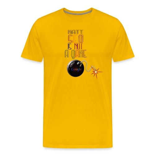 Matt Seo is not a game - T-shirt Premium Homme