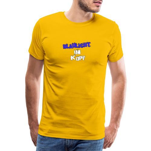 Blaulicht im Kopf - Schriftzug - Männer Premium T-Shirt