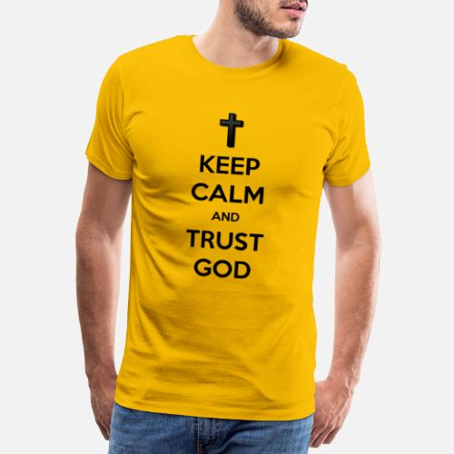 Keep Calm and Trust God (Vertrouw op God) - Mannen Premium T-shirt