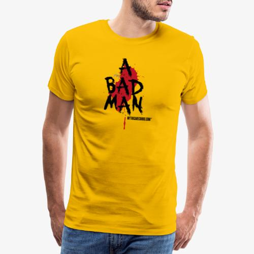 A bad man - Men's Premium T-Shirt