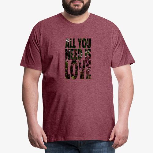 All You need is love - Koszulka męska Premium