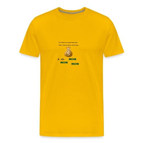 Je suis riche. - T-shirt Premium Homme