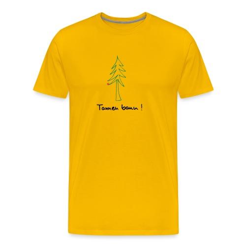 Tannen baun ! - Männer Premium T-Shirt