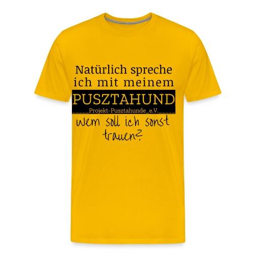 wem soll ich sonst trauen - Männer Premium T-Shirt
