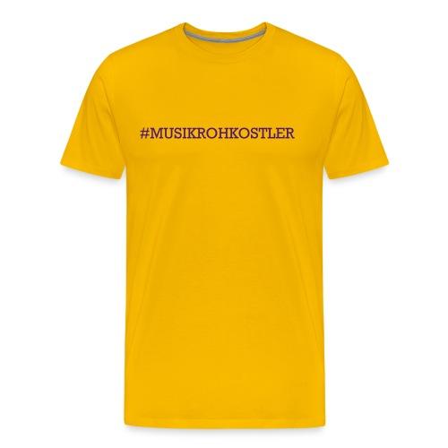 #MUSIKROHKOSTLER - Männer Premium T-Shirt