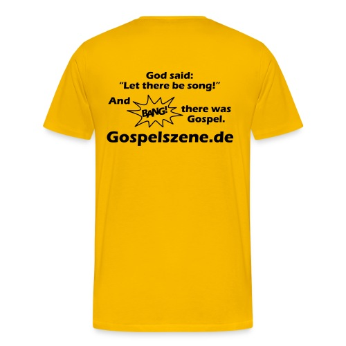 and bang there was gospel - Männer Premium T-Shirt