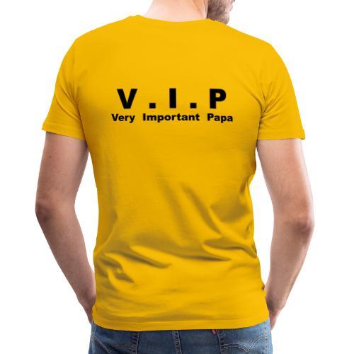 Very Important Papa - V.I.P - T-shirt Premium Homme