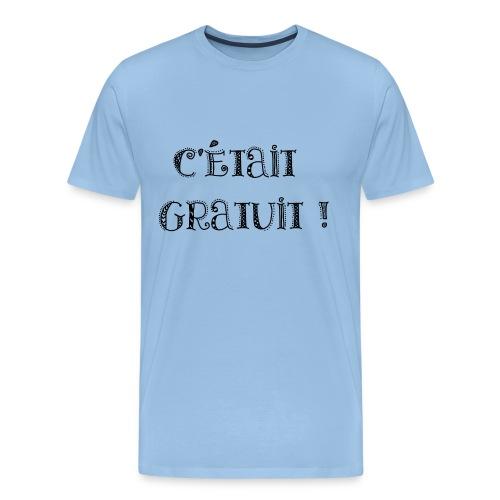 C'était GRATUIT ! - T-shirt Premium Homme