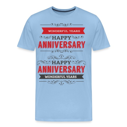gift happy anniversary,wonderful years - T-shirt Premium Homme