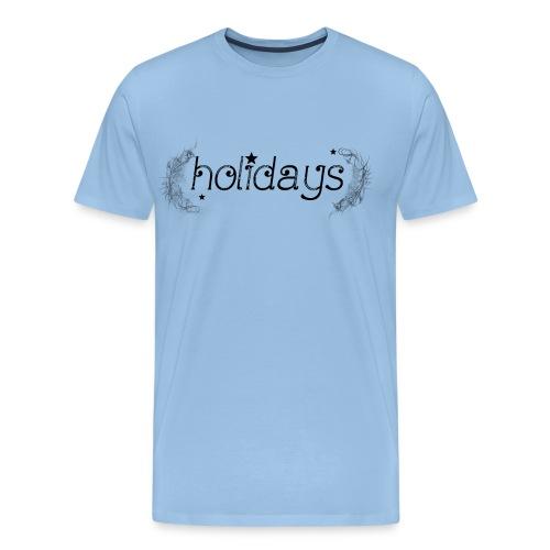 holidays - Männer Premium T-Shirt