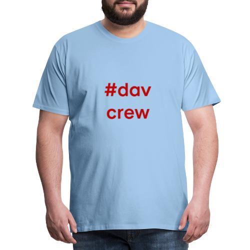 #davcrew - Männer Premium T-Shirt