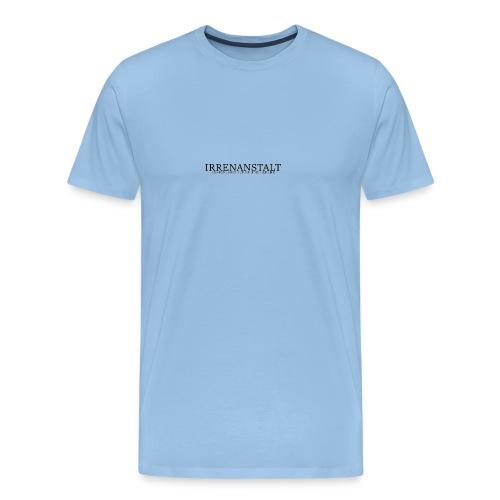 Irrenanstalt - Männer Premium T-Shirt