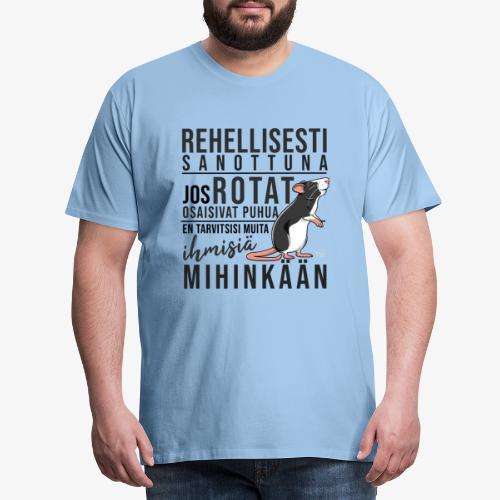 Rotat Osaisivat Puhua IX - Miesten premium t-paita