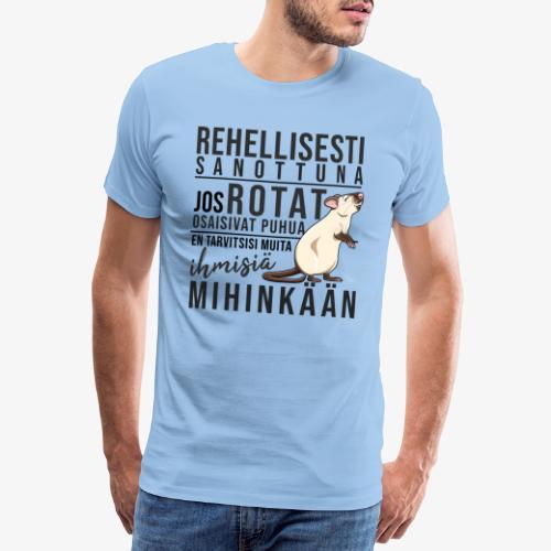 Rotat Osaisivat Puhua XI - Miesten premium t-paita