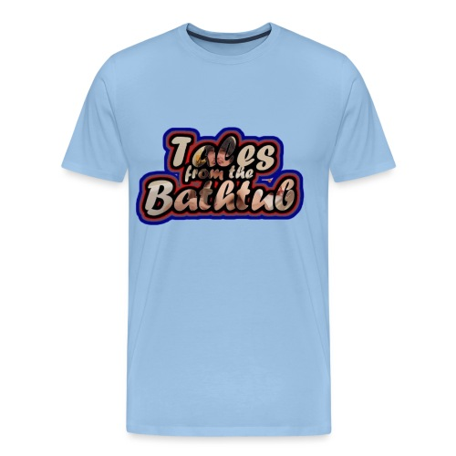 Tales From The Bathtub Tr - Men's Premium T-Shirt