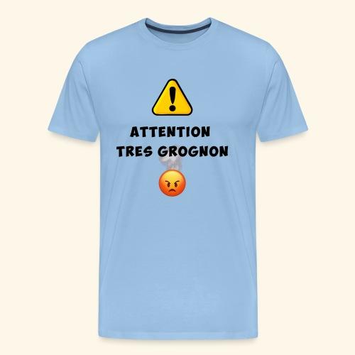 Attention très grognon - T-shirt Premium Homme