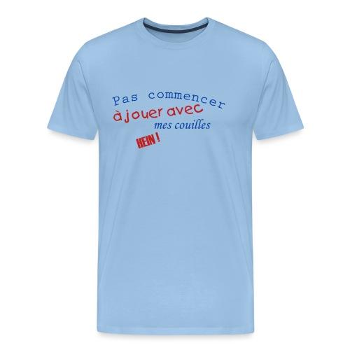Jouer avec mes couilles - T-shirt Premium Homme