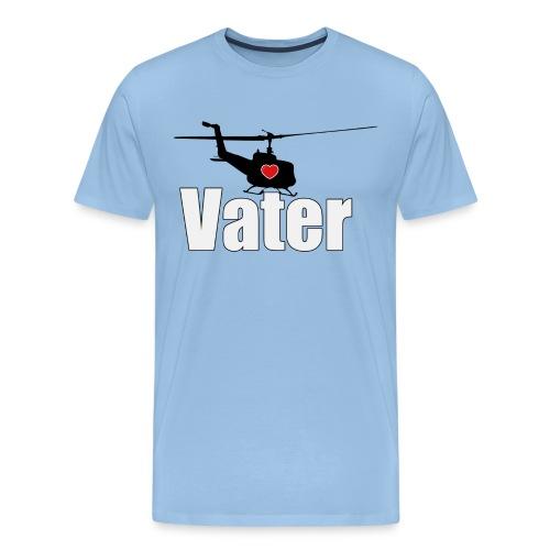 Helikopter Vater - aus Liebe zu meinem Kind - Männer Premium T-Shirt
