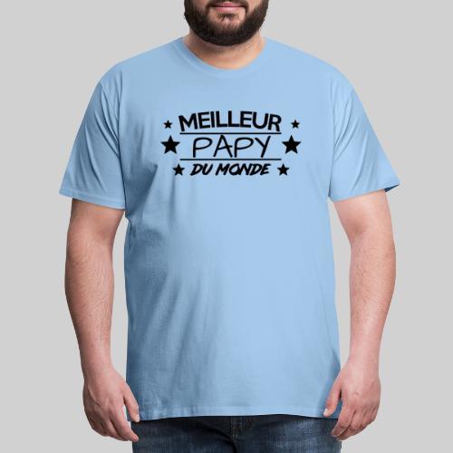 MEILLEUR PAPY DU MONDE / ANNIVERSAIRE / NOEL - T-shirt Premium Homme