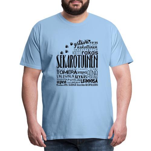Sekarotuinen Sanat M 2 - Miesten premium t-paita