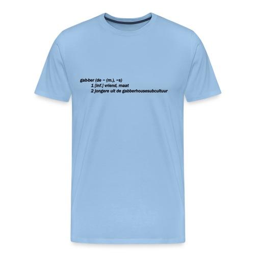 gabbers definitie - Mannen Premium T-shirt