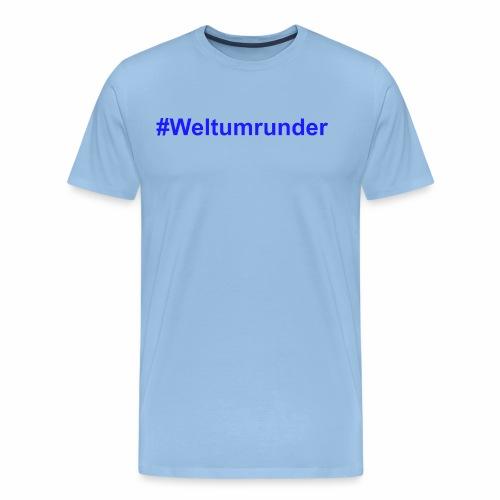 #Weltumrunder in blau - Männer Premium T-Shirt