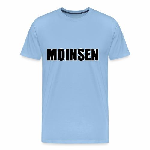 MOINSEN - Männer Premium T-Shirt