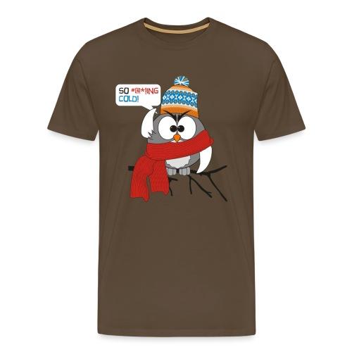 Cold bird - Miesten premium t-paita