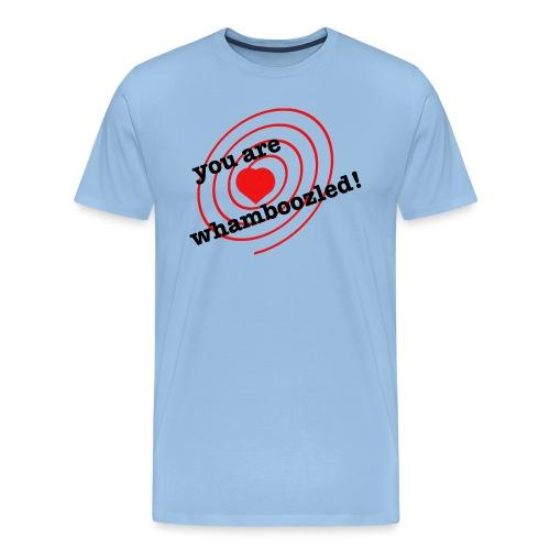 You are whamboozled - Men's Premium T-Shirt