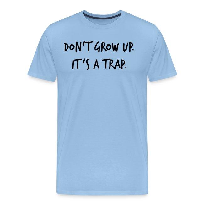 Don't grow up… Handschrift Stil - Farbe wählbar