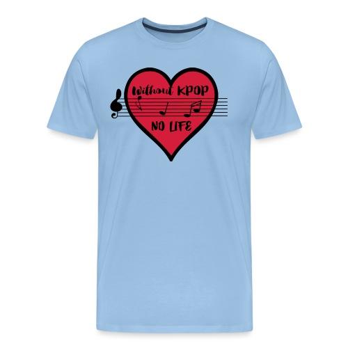 without kpop no life - Men's Premium T-Shirt