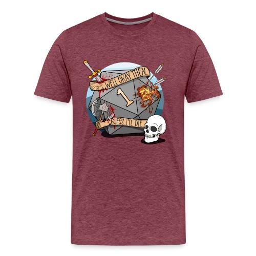 Arvelen kuolen - DND D & D Dungeons and Dragons - Miesten premium t-paita