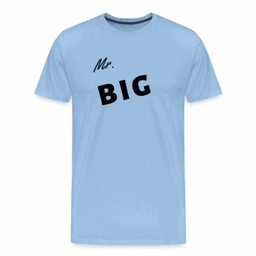 Mr Big spruch modern DS - Männer Premium T-Shirt