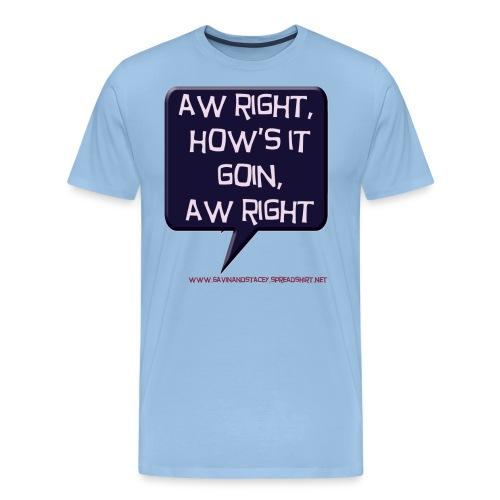 awright - Men's Premium T-Shirt