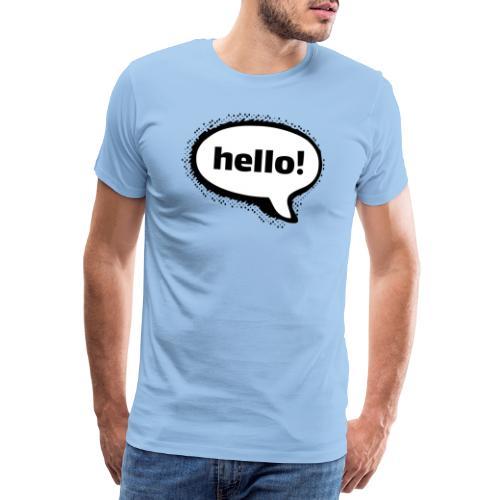Hello - Camiseta premium hombre