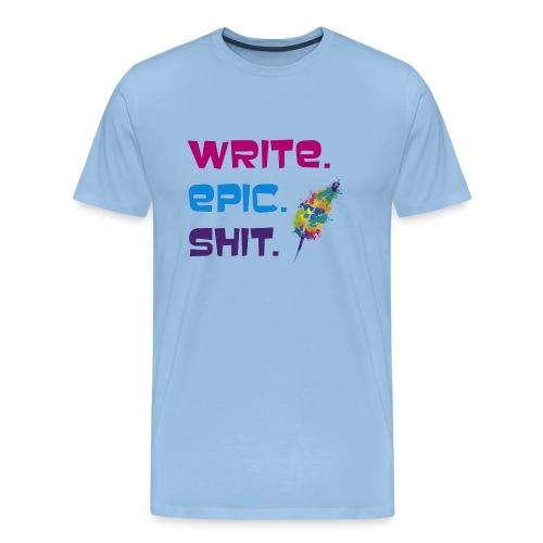 Write.Epic.Shit by www.Schreiben-im-Flow.de - Männer Premium T-Shirt