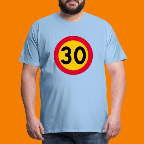 30 skylt - Premium-T-shirt herr