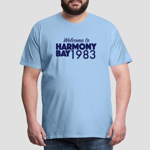 Welcome to Harmony Bay 1983 - Männer Premium T-Shirt