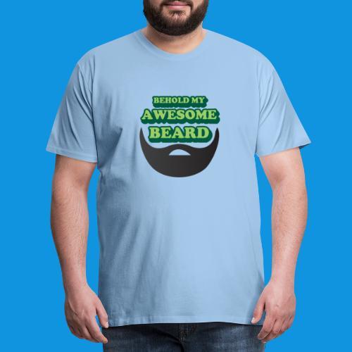 Awesome Beard - Men's Premium T-Shirt