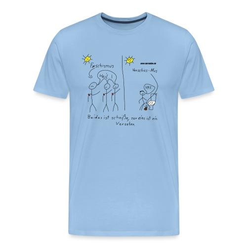 Verschiss mus - Männer Premium T-Shirt