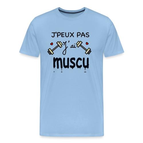 J'PEUX PAS J'AI MUSCU - T-shirt Premium Homme