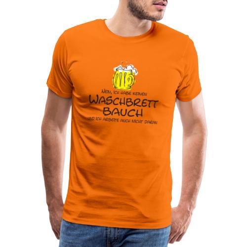 Waschbrettbauch; - Männer Premium T-Shirt