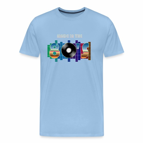 Made in the 80's - Men's Premium T-Shirt