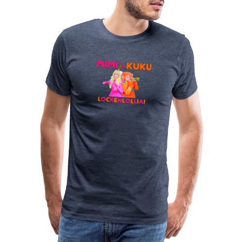 Mimi ja Kuku Lockenlollia - Miesten premium t-paita