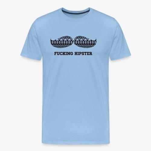 FUCKING HIPSTER MOUSTACHE - Männer Premium T-Shirt