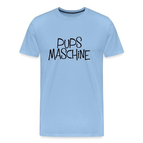 PupsMaschine - Männer Premium T-Shirt