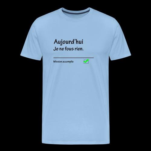 Mission du jour - T-shirt Premium Homme