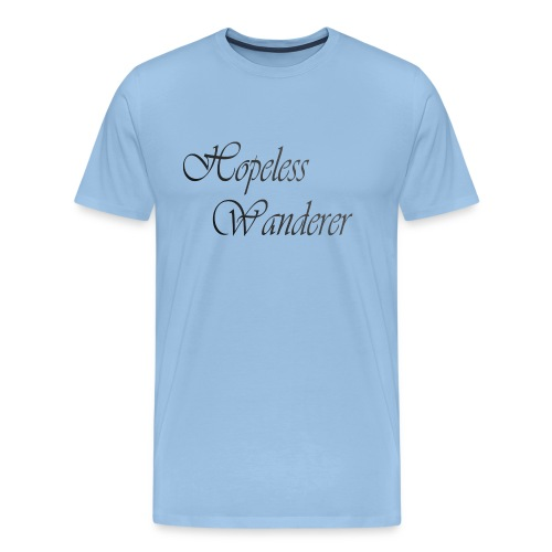 Hopeless Wanderer - Wander text - Men's Premium T-Shirt